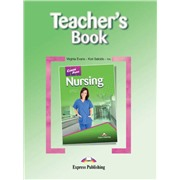 Nursing (Teacher's Book) - Книга для учителя