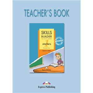 skills builder starters 1 teacher's book - книга для учителя revised format 2007