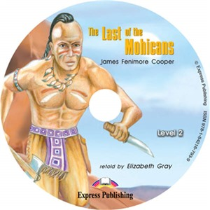 The Last of the Mohicans. Audio CD. Аудио CD
