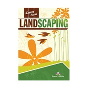 Landscaping — Ландшафтный дизайн и озеленение. Student's Book with digibook app. Учебник (с ссылкой на электронное приложение)