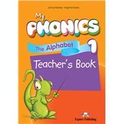 My phonics 1. The Alphabet Teacher's Book. Книга для учителя