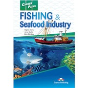 Career Paths: Fishing & Seafood Industry (Student's Book) - Пособие для ученика