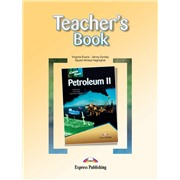 Petroleum II (Teacher's Book) - Книга для учителя